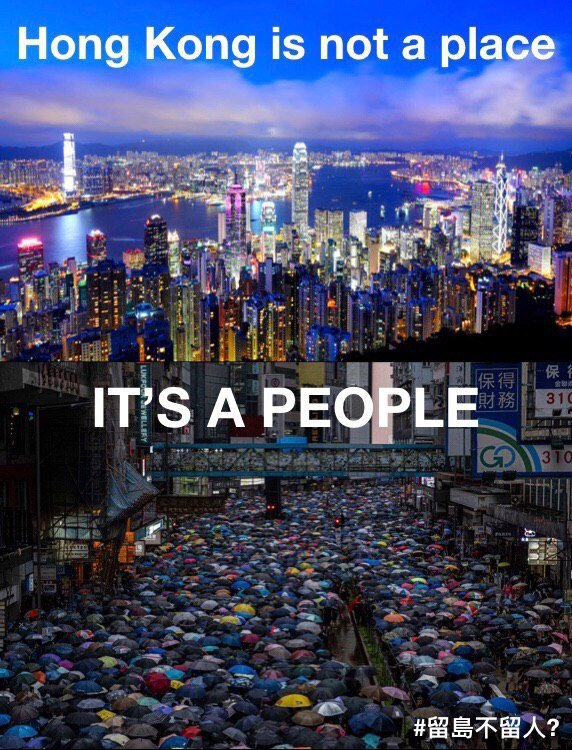 "Two photos. The top photo, of the Hong Kong skyline, is captioned, ""Hong Kong is not a place"". The bottom image, of a street filled during a peaceful march, reads ""IT'S A PEOPLE"". Hashtag in the corner, in Chinese: ""Leaving the island but not the people?"""